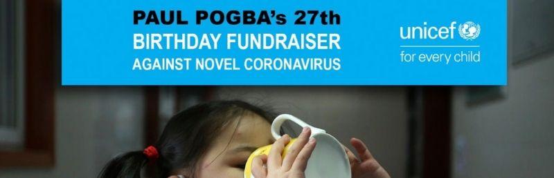 Paul Pogba launches Facebook birthday fundraiser to help UNICEF tackle coronavirus