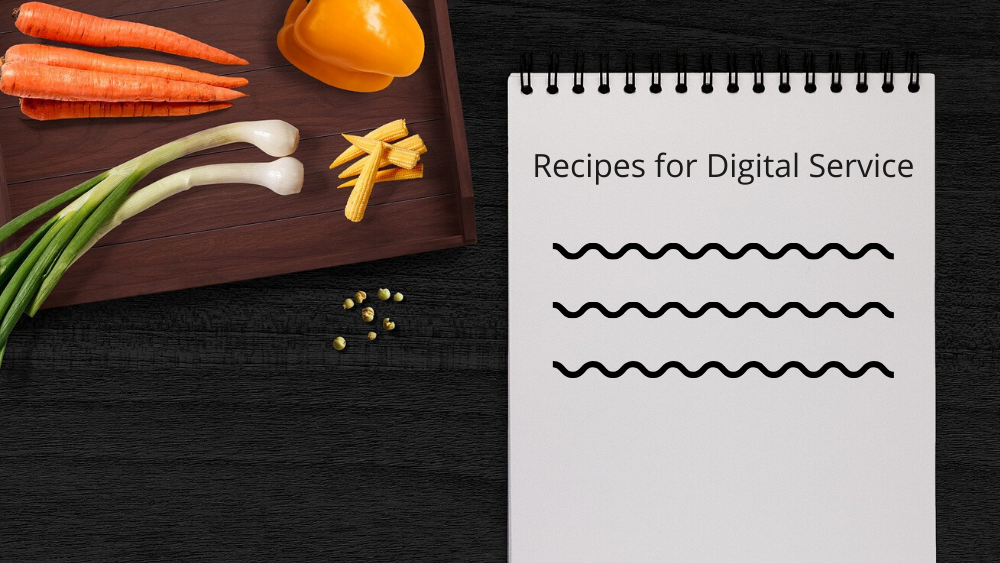 Recipes for Digital Service - 1000 x 563.png