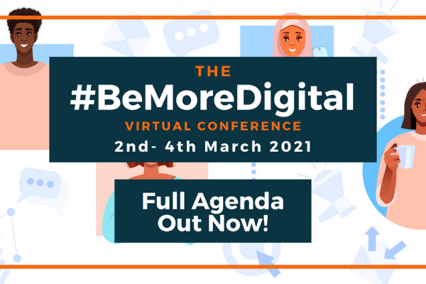 #BeMoreDigital Virtual Conference 2021: full agenda announced