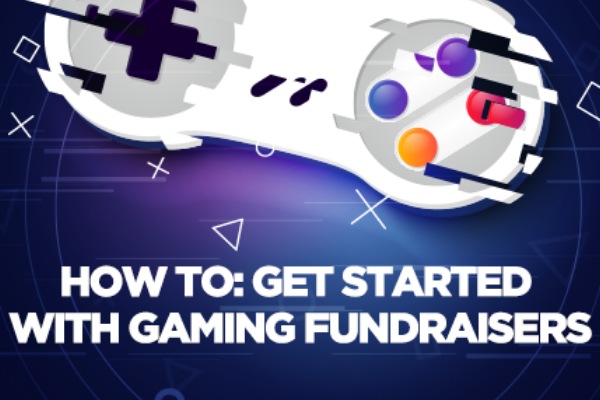 How to get started with gaming fundraising