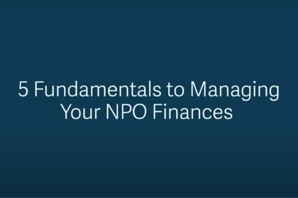 Video: Five fundamentals to managing your NPO finances
